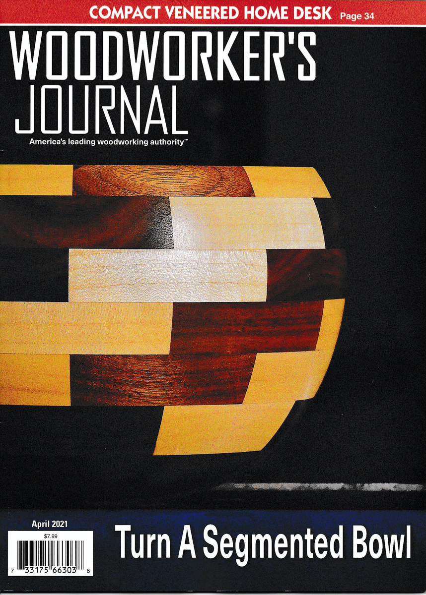 Woodworker's Journal magazine cover for April 2021 issue
